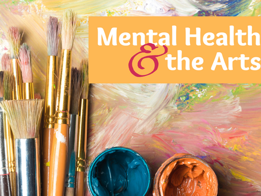 Mental Health and the Arts