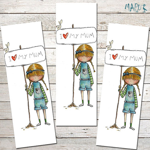 I LOVE MY MUM - Bookmark