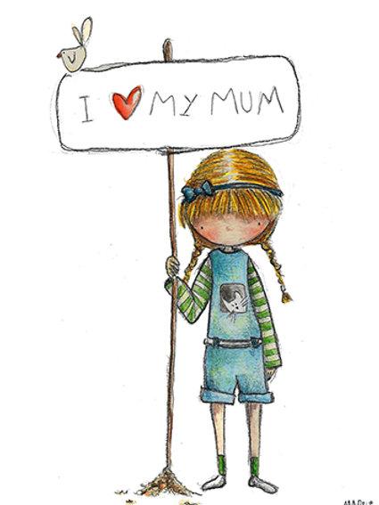 I LOVE MY MUM - Mini Illustration