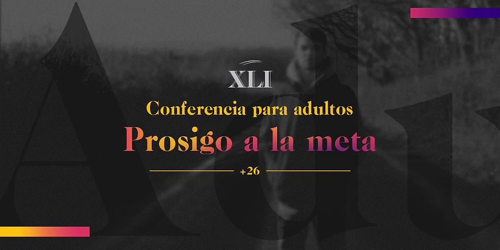 26 Feb. - Conferencia adultos (+ 26 años) - Prosigo a la meta