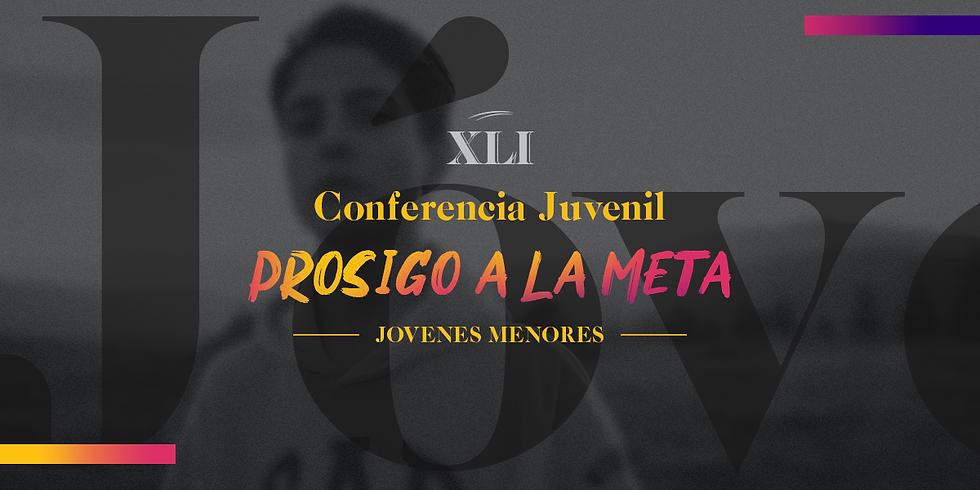 27 Feb. - Conferencia Juvenil (13 - 17 años) - Prosigo a la meta