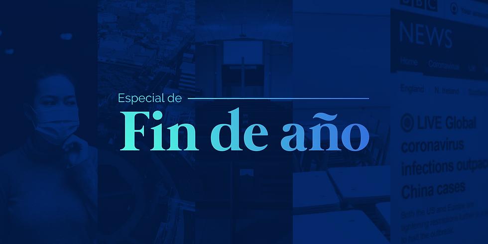 Especial de Fin de Año 31 Dic. 6:00 pm