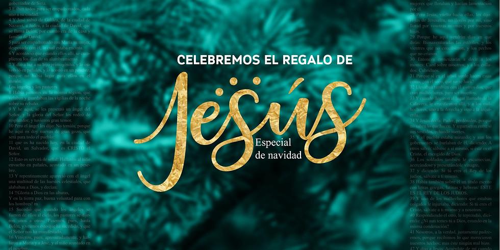 Especial de Navidad 4:00 pm - Celebremos el regalo de Jesús 24 de Dic