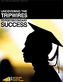 Uncovering the Tripwires to Postsecondary Success