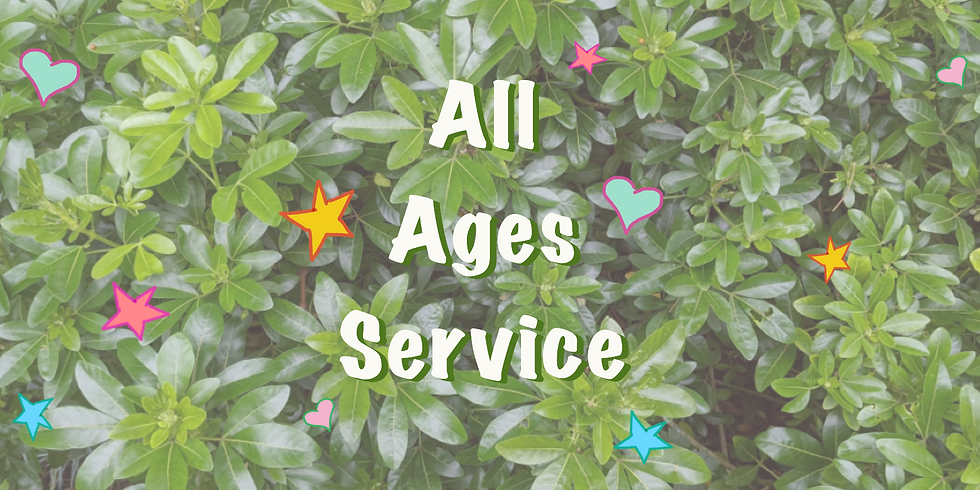 All Ages Service - Our Growing Edge