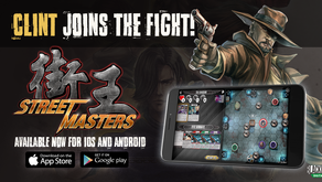 Clint Joins the Fight in Street Masters Digital
