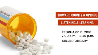 Howard County and Opioids - Join Us for this Important Conversation