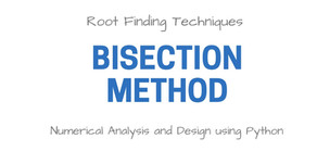 Root Finding Techniques | Bisection Method