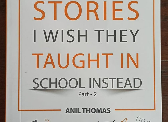 Stories I Wish They Taught In School Instead Part-2