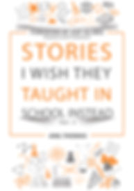 Book - Stories I wish they taught in sch