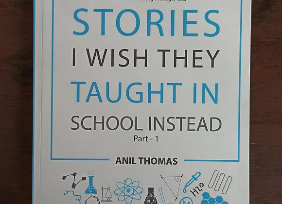 Stories I Wish They Taught In School Instead Part-1