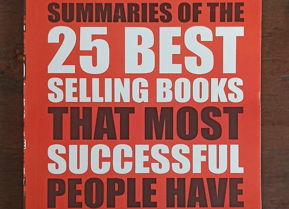 A Book On Summaries Of The 25 Best Selling Books That Most People Have In Their