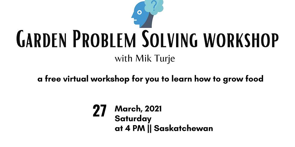 Garden Problem Solving Workshop