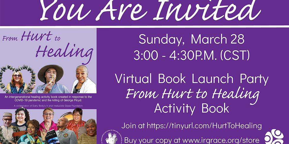 Hurt to Healing Virtual Book Launch