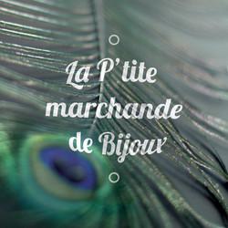 La p'tite marchande de Bijoux