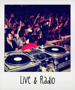 Live and radio