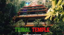 Tribal Temple Episode 14