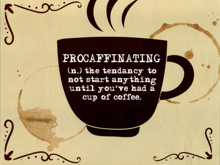 Procaffeinating Your Way To Productivity