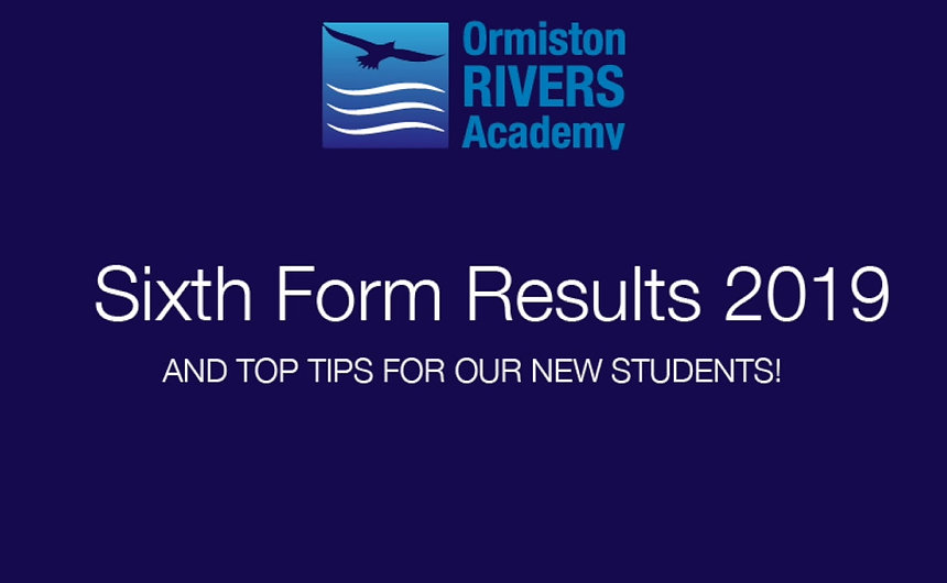 ORMISTON RIVERS A LEVEL RESULTS 2019
