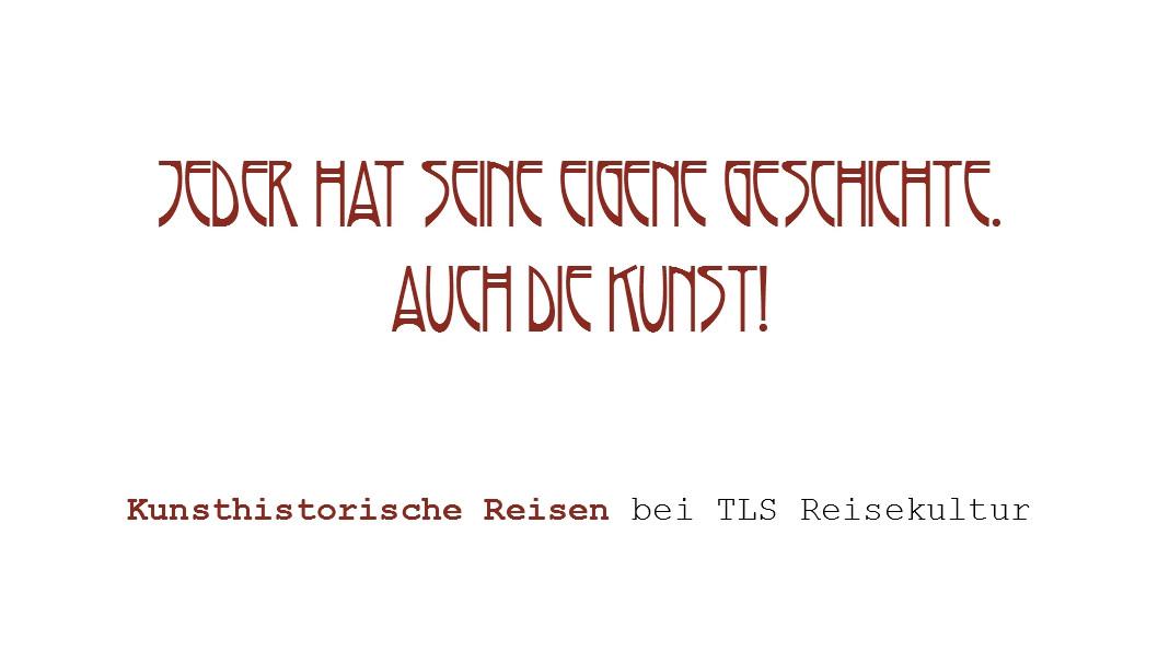 TLS Reisegutschein - Kunsthistorische Re