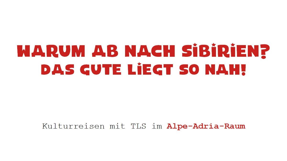 Gutscheine Alpe-Adria-Raum - TLS Reiseku