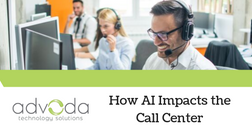 How AI Impacts the Call Center