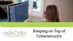 Keeping on Top of Cybersecurity
