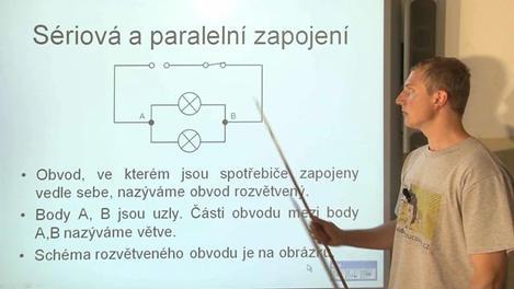 Sériová a paralelní zapojení, elektrická energie