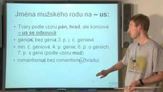 Tvarosloví 5 - skloňování podstatných jmen