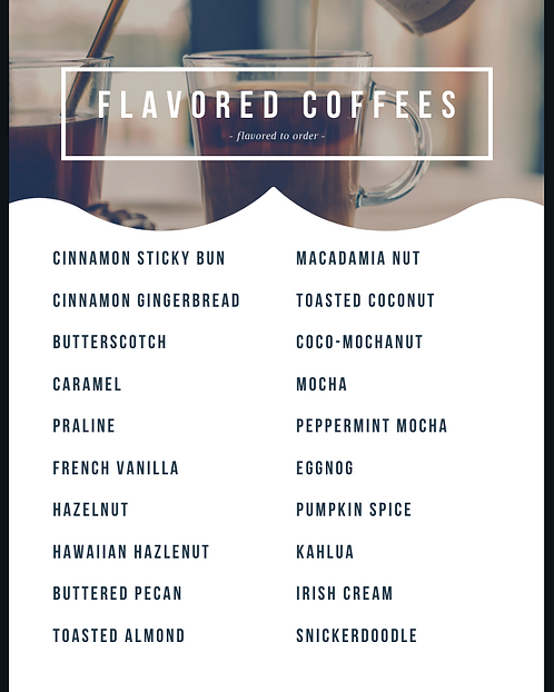 Assorted Flavored *DECAFFEINATED*