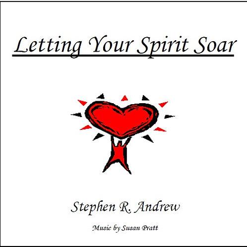Letting Your Spirit Soar