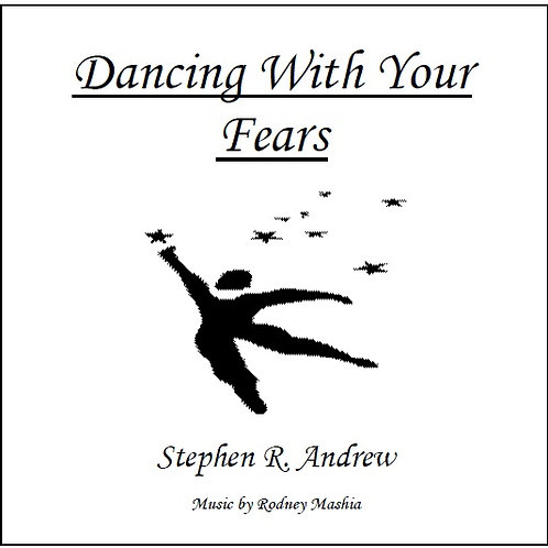 Dancing With Your Fears
