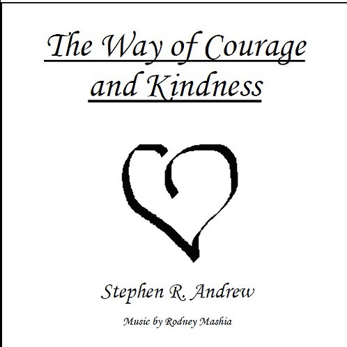 The Way of Courage and Kindness
