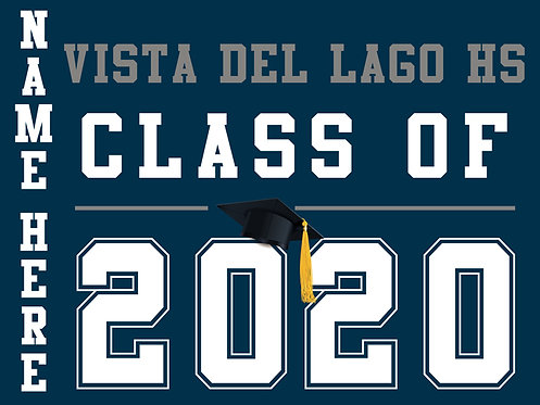 Vista Del Lago HS - Class of 2020 with name (Blue)