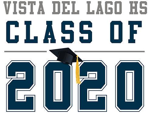 Vista Del Lago HS - Class of 2020 (White)