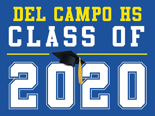 Del Campo HS - Class of 2020 (Blue)