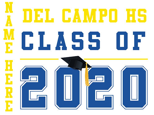 Del Campo HS - Class of 2020 with name (White)