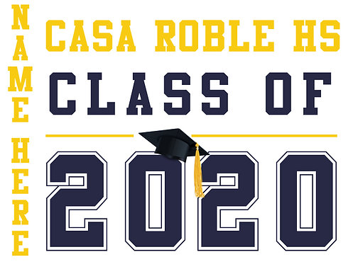 Casa Roble HS - Class of 2020 with name (White)