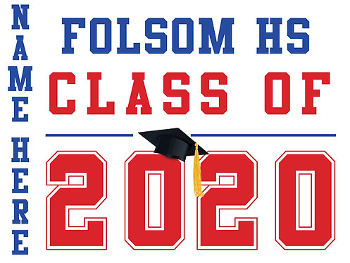 Folsom HS - Class of 2020 with name (White)
