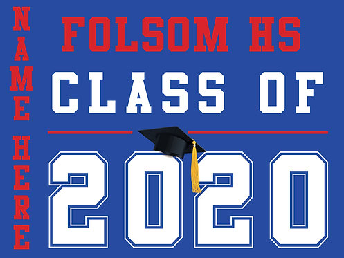 Folsom HS - Class of 2020 with name (Blue)