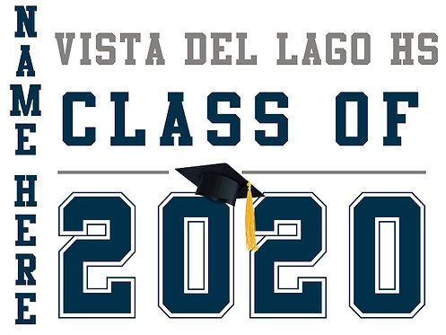 Vista Del Lago HS - Class of 2020 with name (White)
