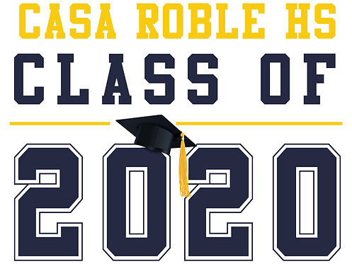 Casa Roble HS - Class of 2020 (White)