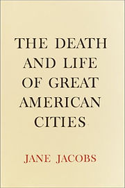 The Death And Life - Jane Jacobs.jpeg