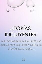 Utopías incluyentes.jpg