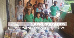3 aprendizados de uma campanha de financiamento coletivo