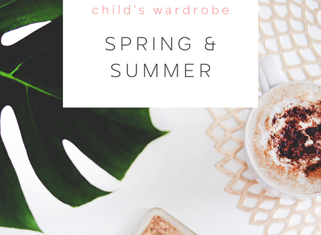 How to Plan a Spring/Summer Wardrobe for Your Children!