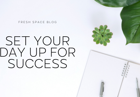 How to set your day up for SUCCESS!