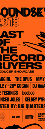 SOUNDSET 2018 LAST OF THE RECORD BUYERS PRODUCER SHOWCASE