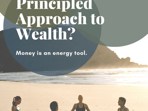 How To Pursue A Principled Approach To Wealth