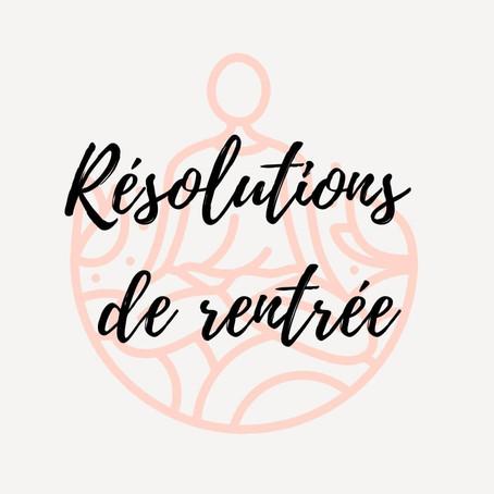 Résolutions de rentrée